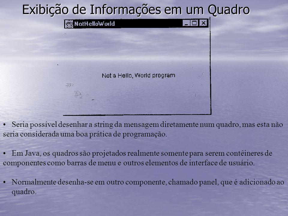 Exibição de Informações em um Quadro