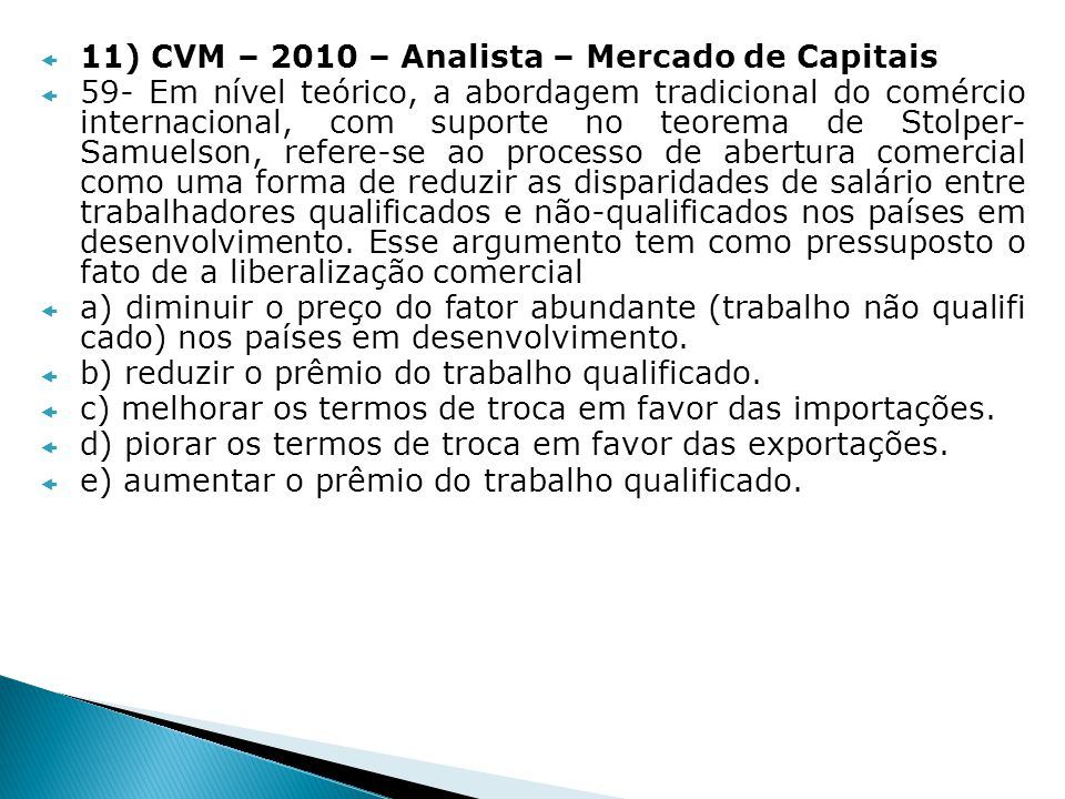11) CVM – 2010 – Analista – Mercado de Capitais