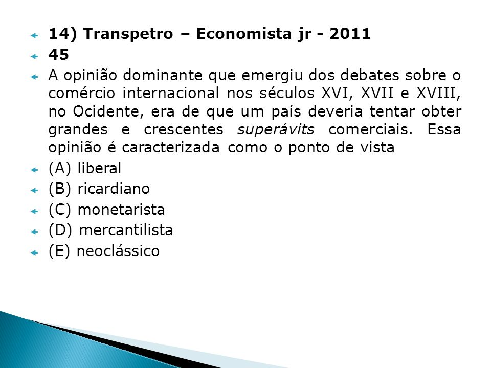 14) Transpetro – Economista jr - 2011