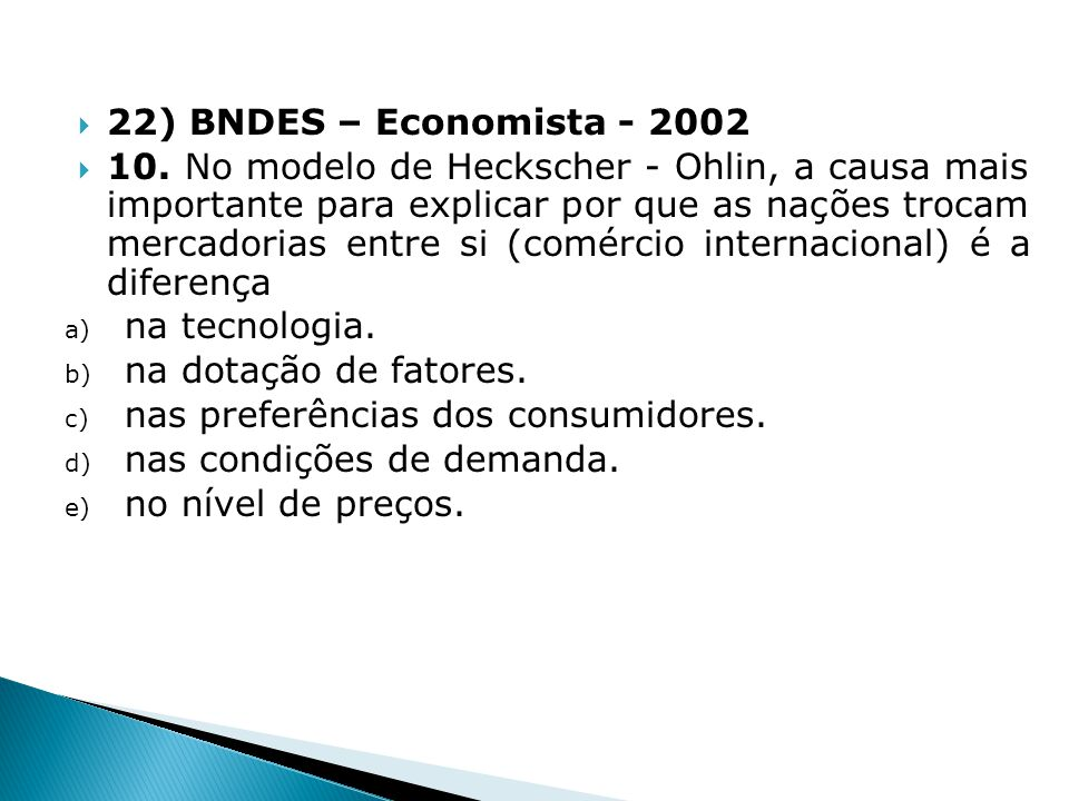 22) BNDES – Economista - 2002