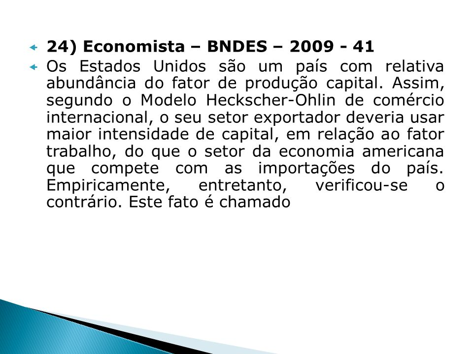 24) Economista – BNDES – 2009 - 41