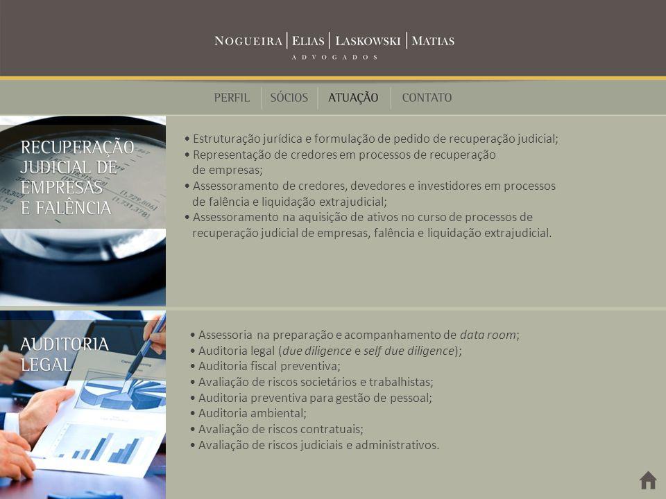 • Representação de credores em processos de recuperação de empresas;