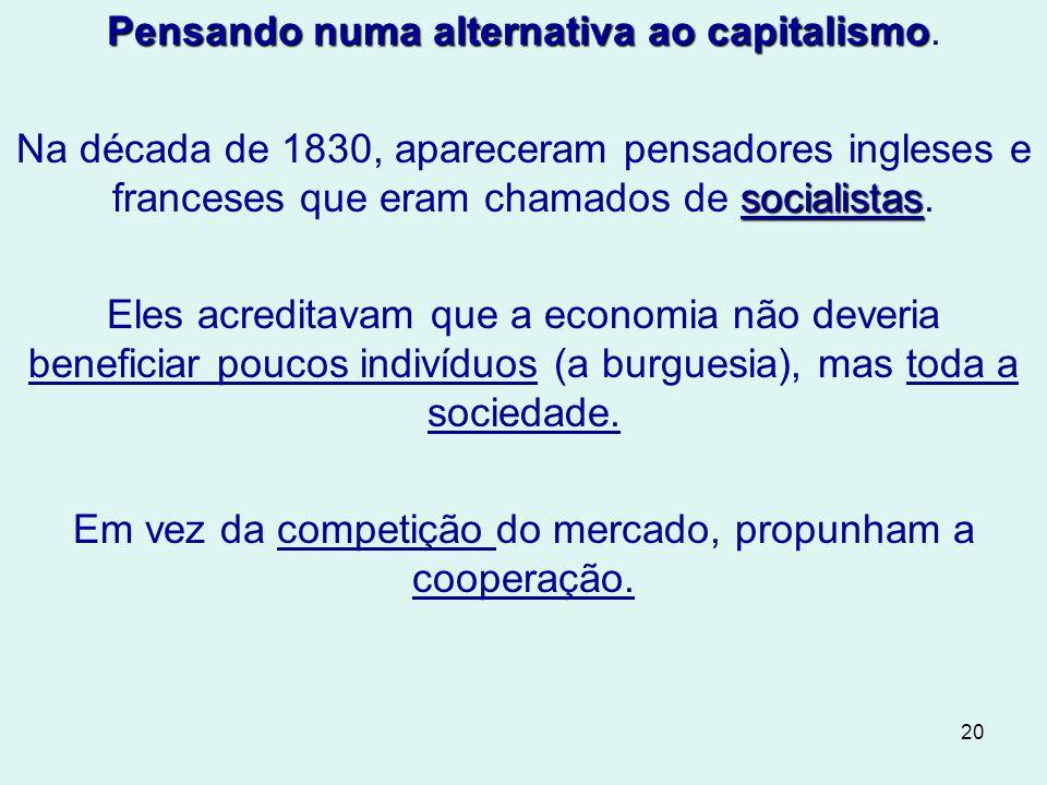 Pensando numa alternativa ao capitalismo.