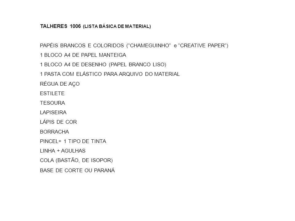 TALHERES 1006 (LISTA BÁSICA DE MATERIAL)
