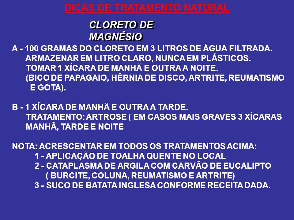 DICAS DE TRATAMENTO NATURAL