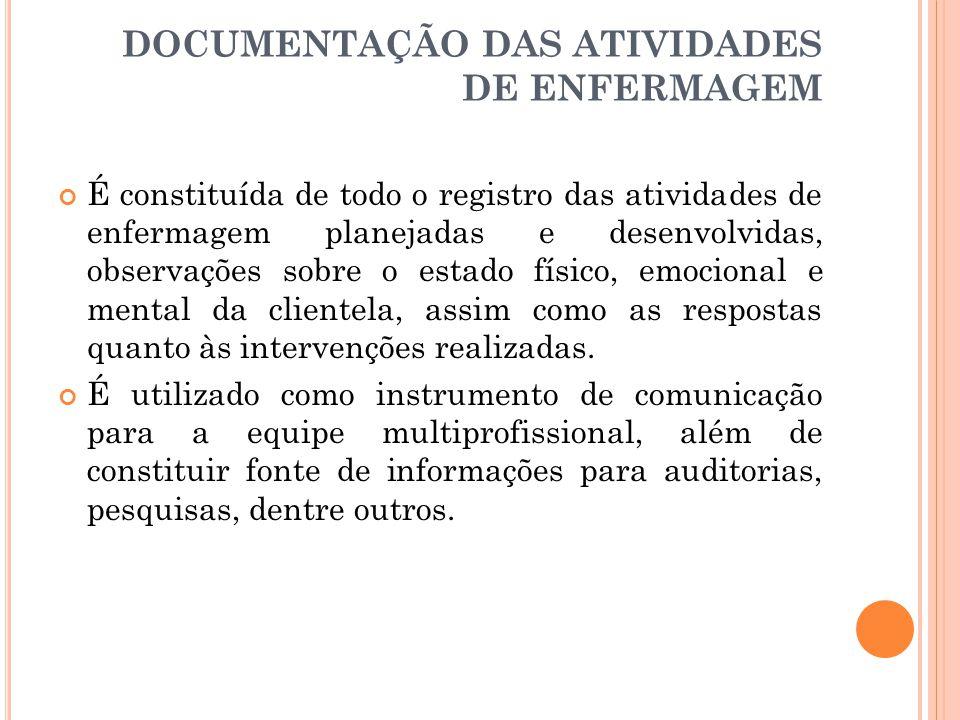 DOCUMENTAÇÃO DAS ATIVIDADES DE ENFERMAGEM