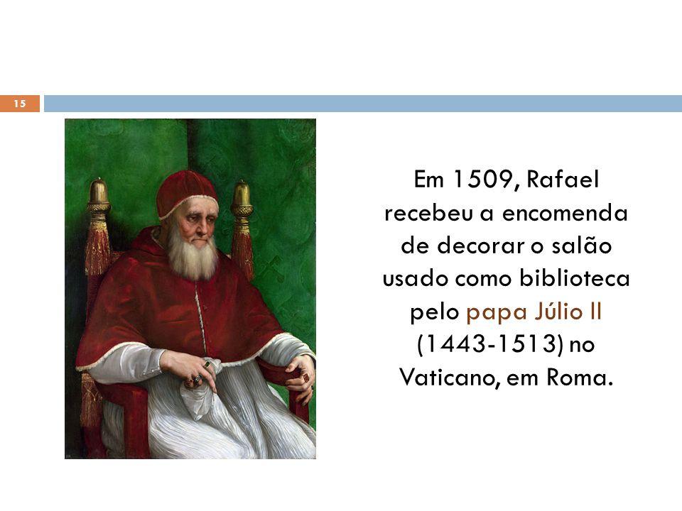 Em 1509, Rafael recebeu a encomenda de decorar o salão usado como biblioteca pelo papa Júlio II (1443-1513) no Vaticano, em Roma.