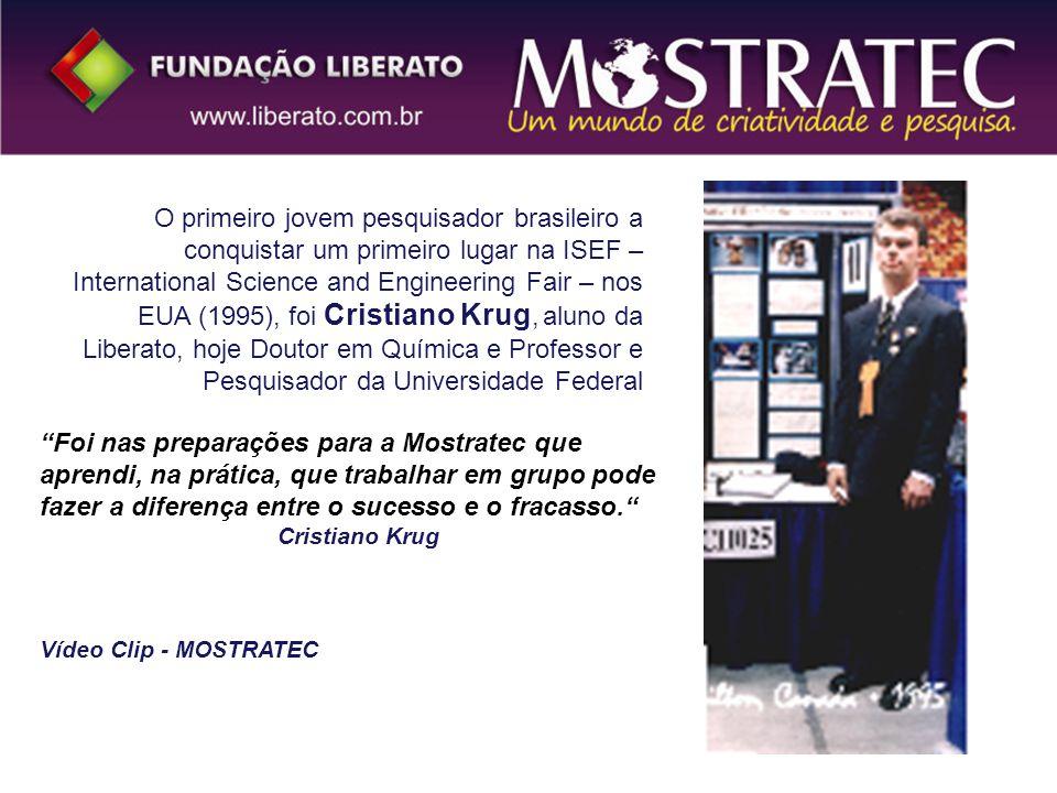 O primeiro jovem pesquisador brasileiro a conquistar um primeiro lugar na ISEF – International Science and Engineering Fair – nos EUA (1995), foi Cristiano Krug, aluno da Liberato, hoje Doutor em Química e Professor e Pesquisador da Universidade Federal