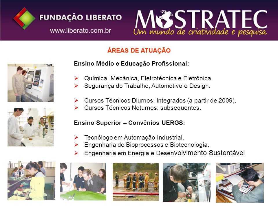 ÁREAS DE ATUAÇÃO Ensino Médio e Educação Profissional: Química, Mecânica, Eletrotécnica e Eletrônica.