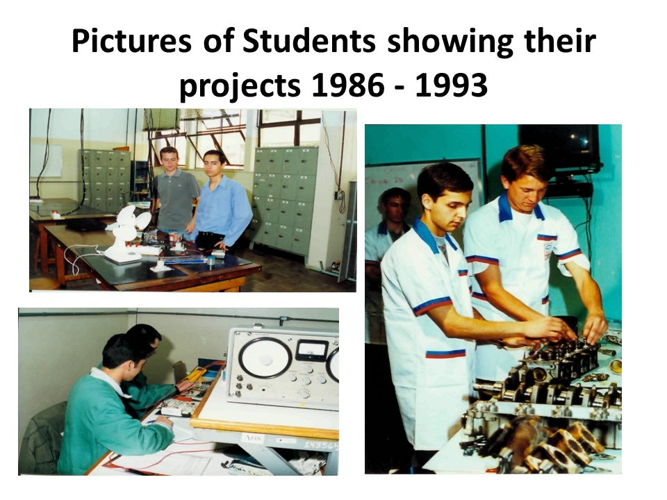 Pictures of Students showing their projects 1986 - 1993