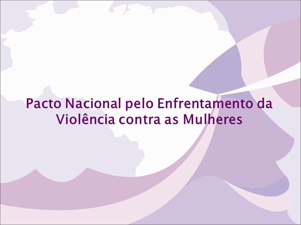 Pacto Nacional pelo Enfrentamento da Violência contra as Mulheres