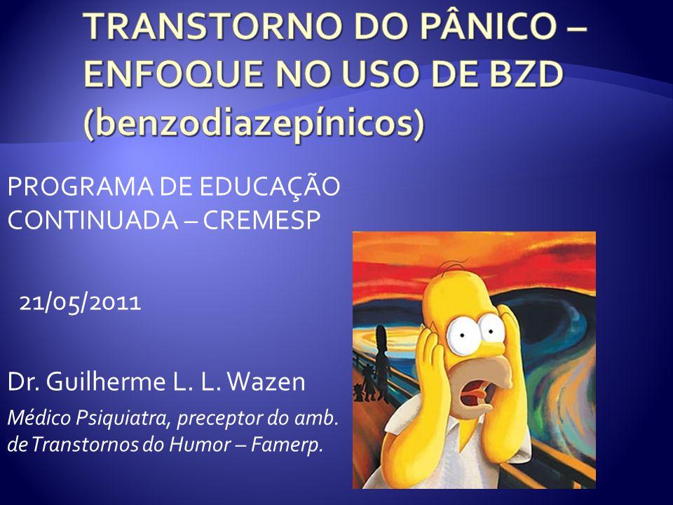 TRANSTORNO DO PÂNICO – ENFOQUE NO USO DE BZD (benzodiazepínicos)
