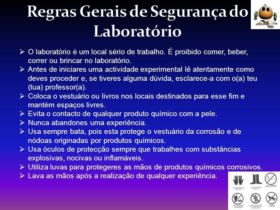 Regras Gerais de Segurança do Laboratório