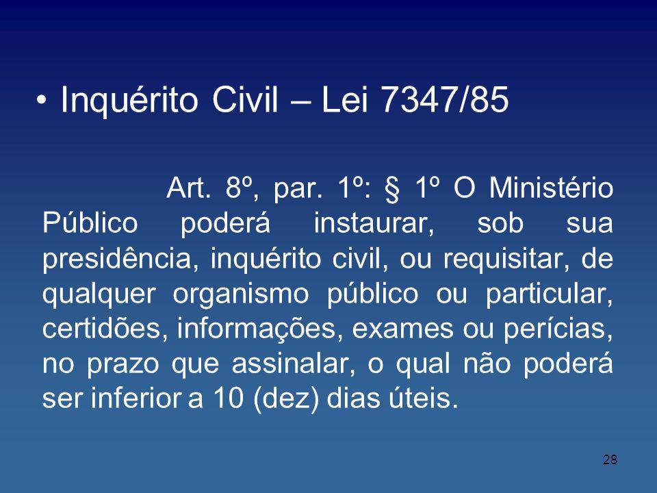 Inquérito Civil – Lei 7347/85