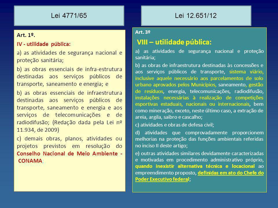 VIII – utilidade pública: