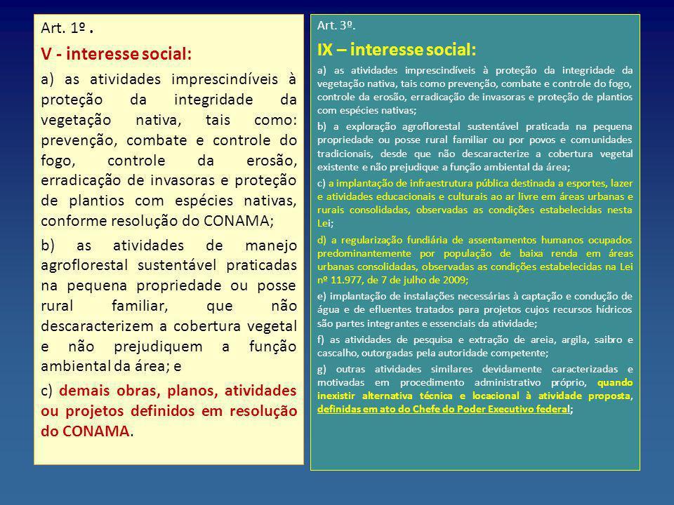 IX – interesse social: V - interesse social: Art. 1º .