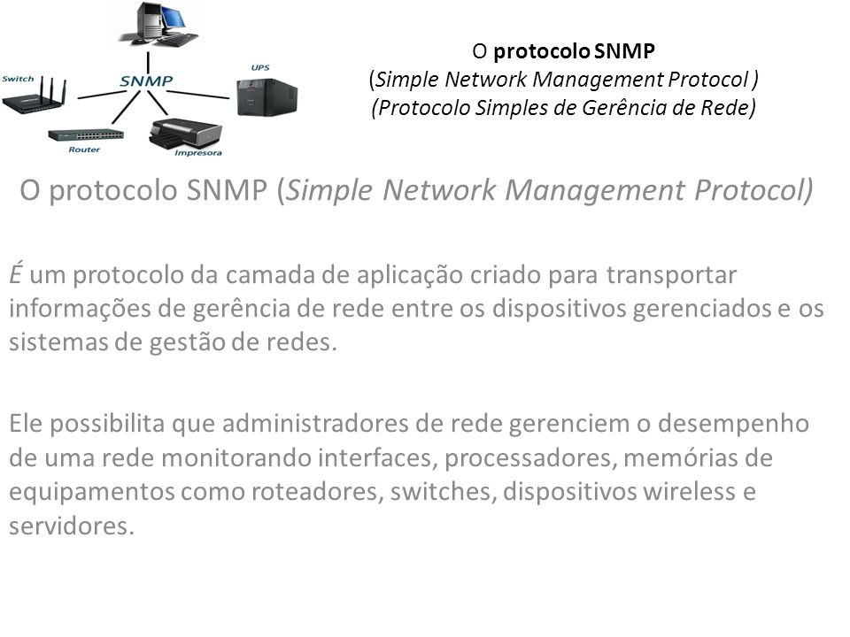 O protocolo SNMP (Simple Network Management Protocol)