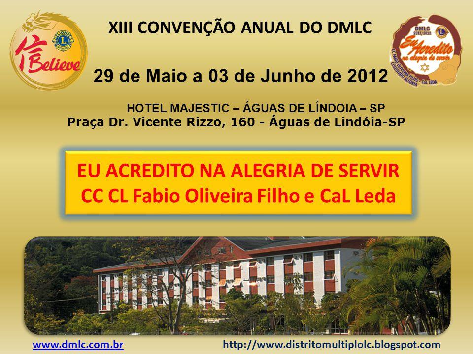 EU ACREDITO NA ALEGRIA DE SERVIR CC CL Fabio Oliveira Filho e CaL Leda