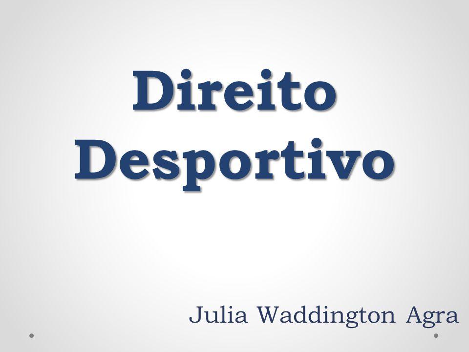 Direito Desportivo Julia Waddington Agra