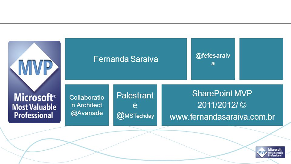 Palestrante @MSTechday SharePoint MVP 2011/2012/ 