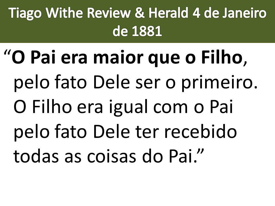 Tiago Withe Review & Herald 4 de Janeiro de 1881