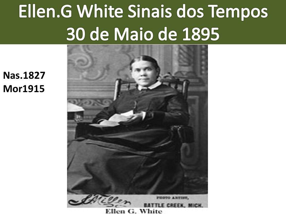 Ellen.G White Sinais dos Tempos 30 de Maio de 1895