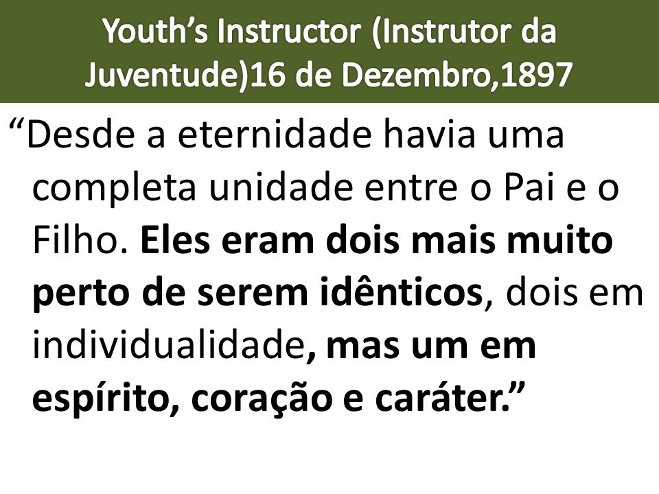 Youth's Instructor (Instrutor da Juventude)16 de Dezembro,1897