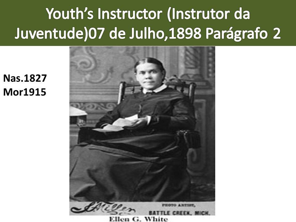 Youth's Instructor (Instrutor da Juventude)07 de Julho,1898 Parágrafo 2