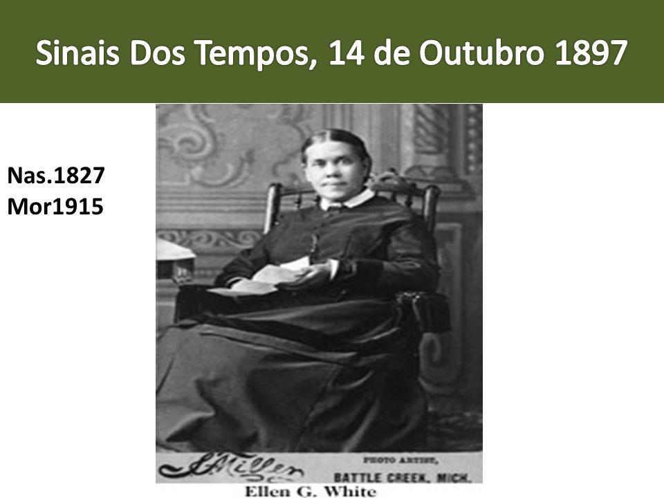 Sinais Dos Tempos, 14 de Outubro 1897