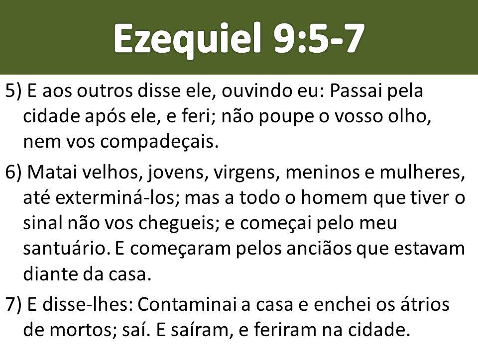 Ezequiel 9:5-7