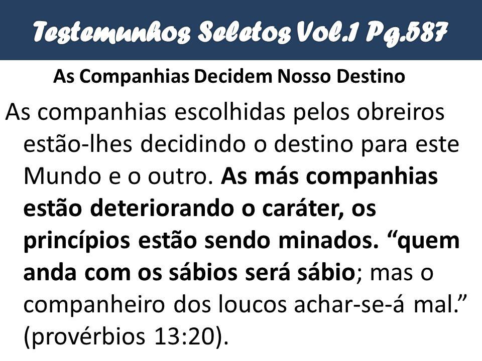 Testemunhos Seletos Vol.1 Pg.587