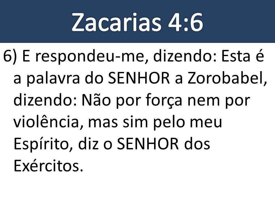 Zacarias 4:6