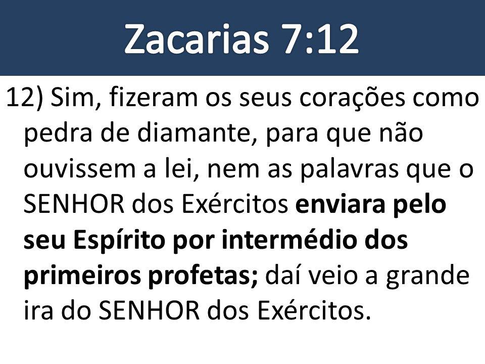 Zacarias 7:12