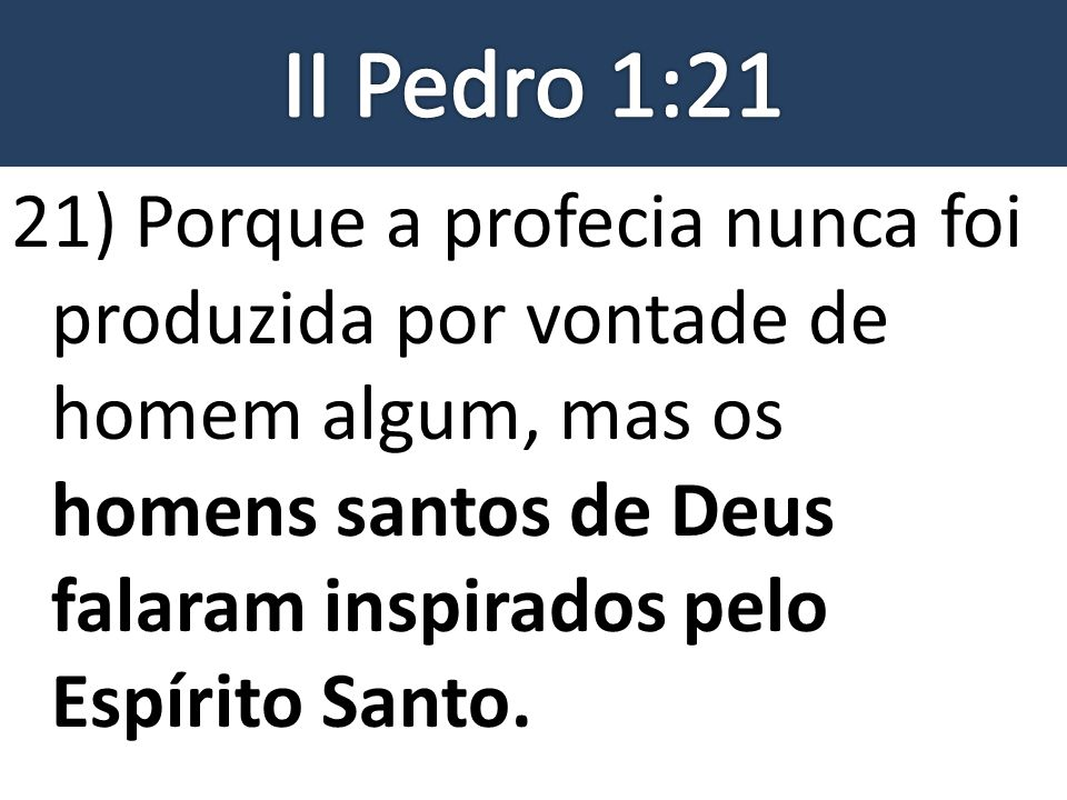 II Pedro 1:21