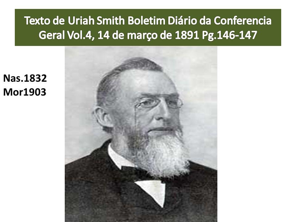 Texto de Uriah Smith Boletim Diário da Conferencia Geral Vol