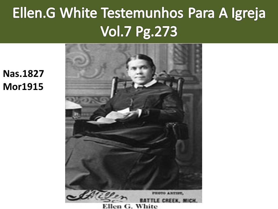 Ellen.G White Testemunhos Para A Igreja Vol.7 Pg.273