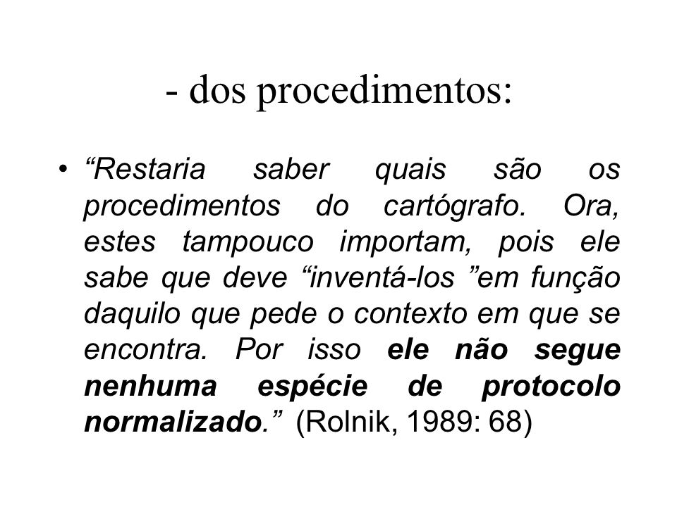 - dos procedimentos: