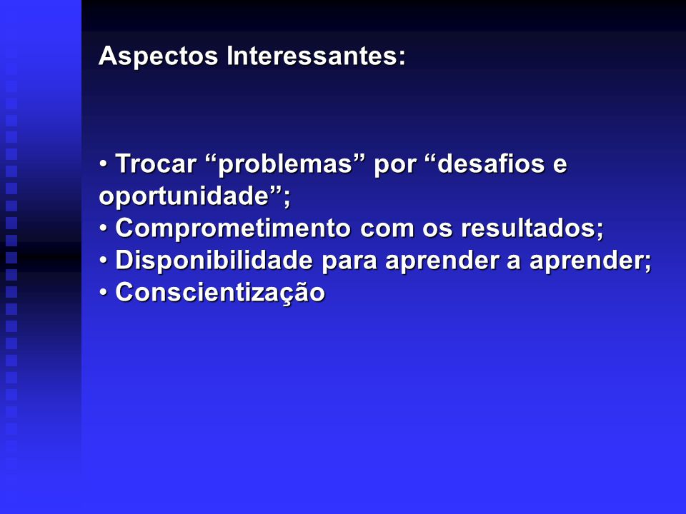 Aspectos Interessantes: