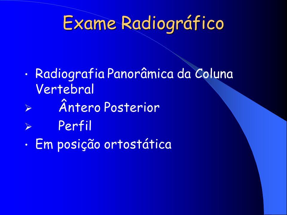 Exame Radiográfico Radiografia Panorâmica da Coluna Vertebral