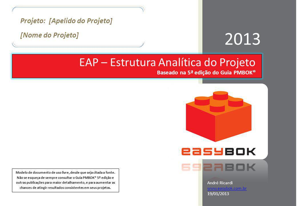 2013 EAP – Estrutura Analítica do Projeto