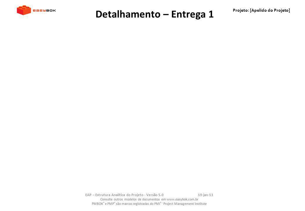 Detalhamento – Entrega 1