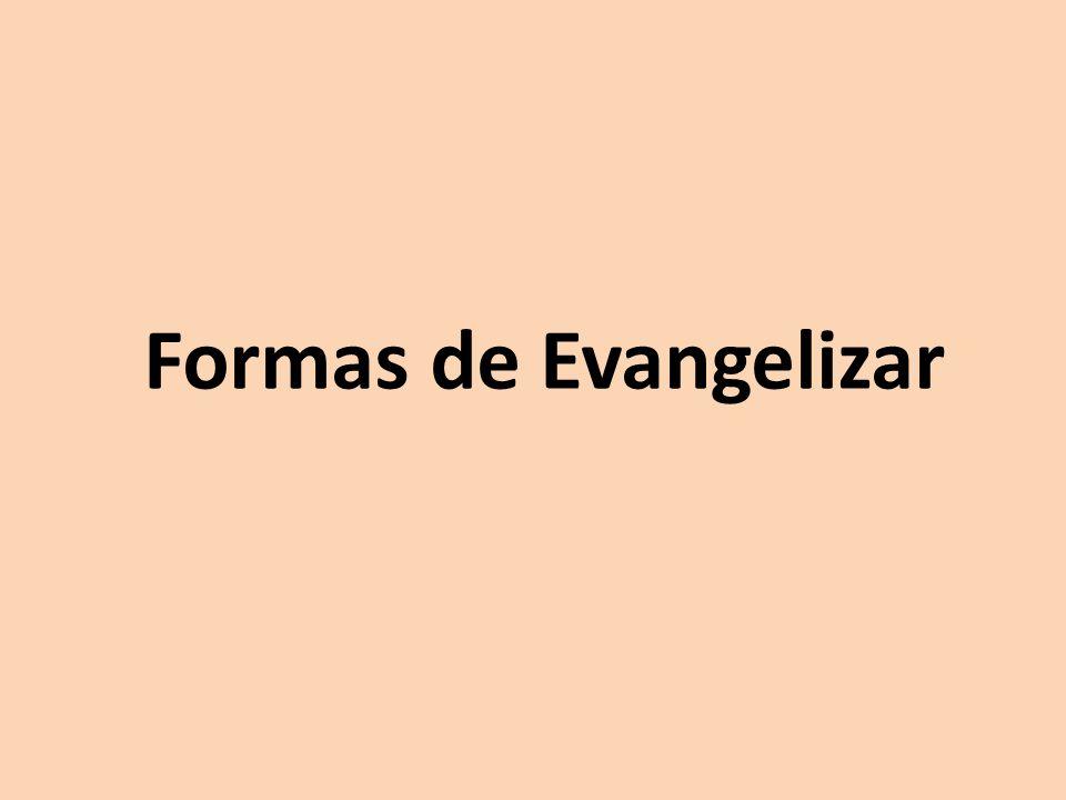 Formas de Evangelizar