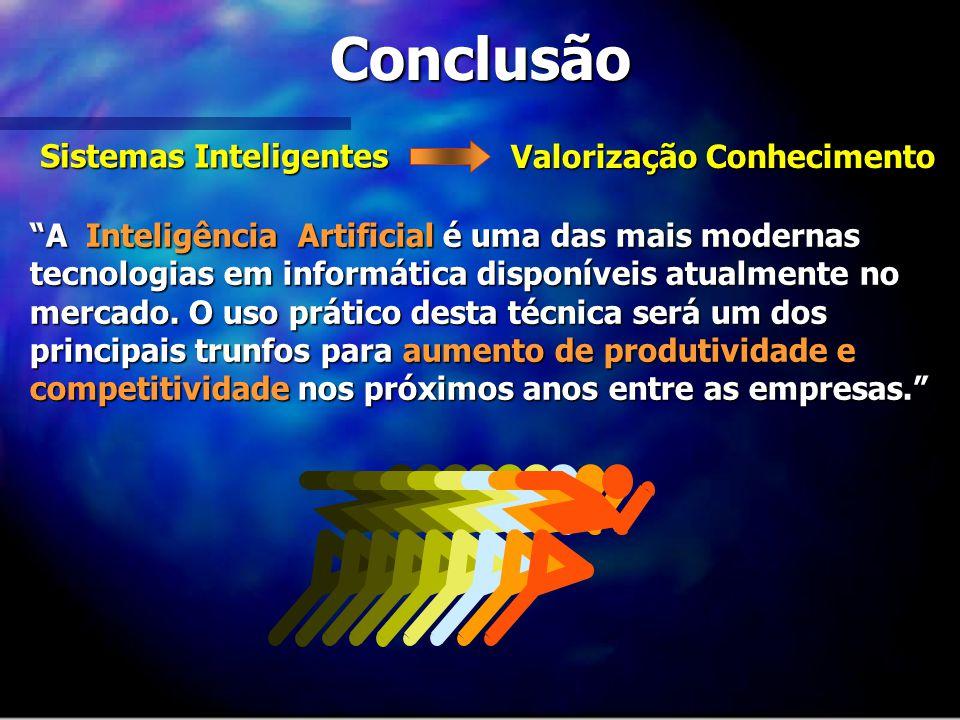Conclusão Sistemas Inteligentes Valorização Conhecimento