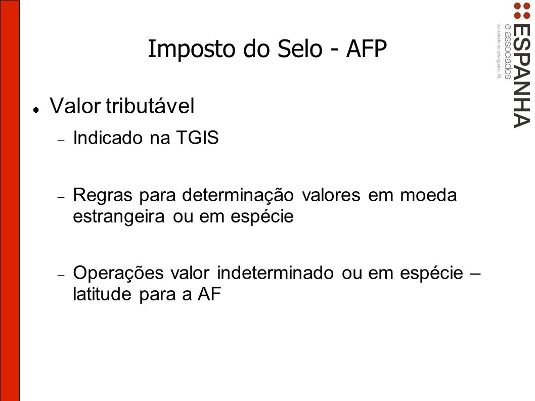 Imposto do Selo - AFP Valor tributável Indicado na TGIS