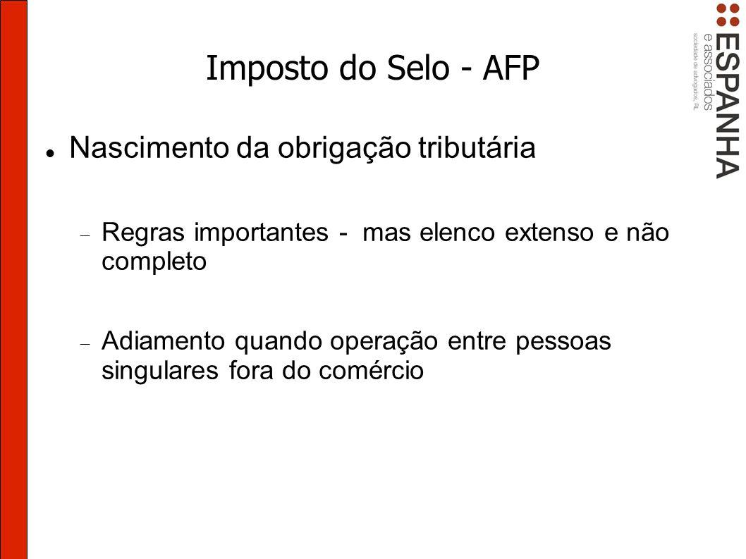 Imposto do Selo - AFP Nascimento da obrigação tributária