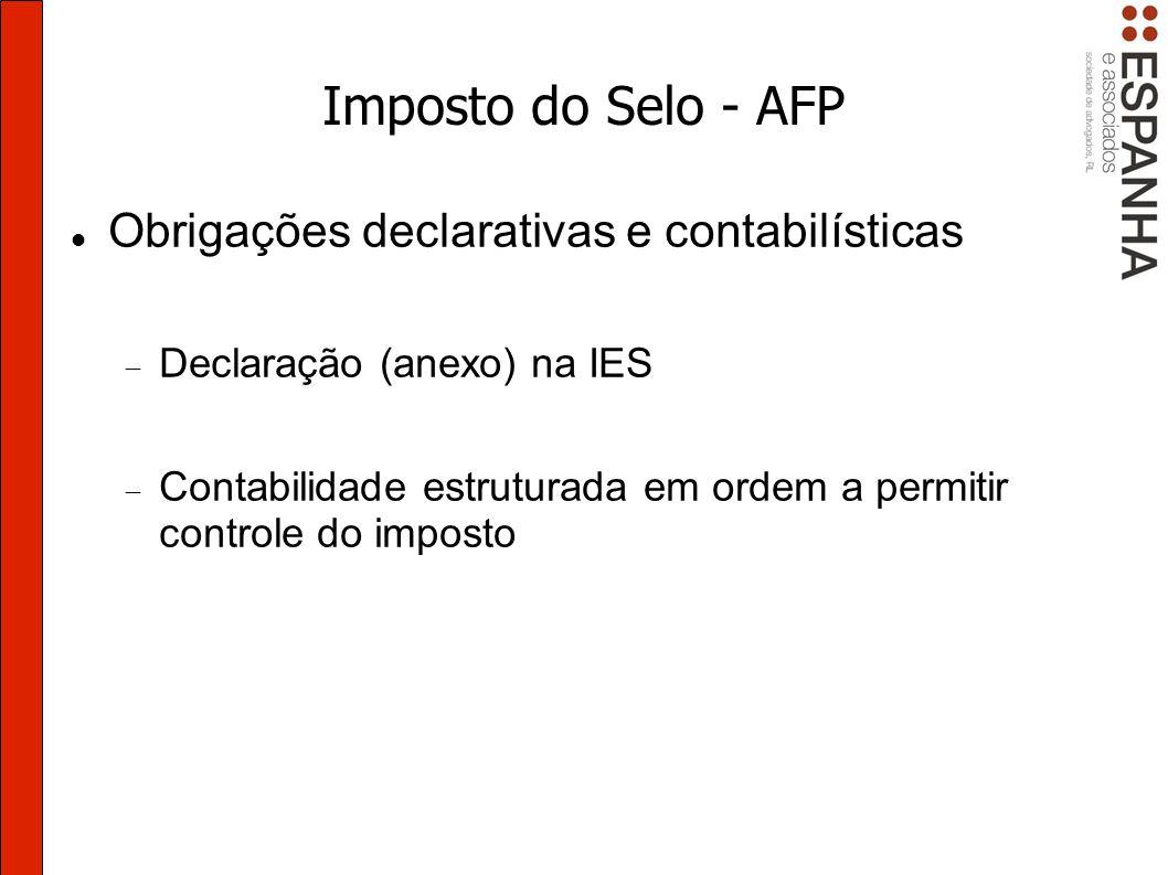 Imposto do Selo - AFP Obrigações declarativas e contabilísticas