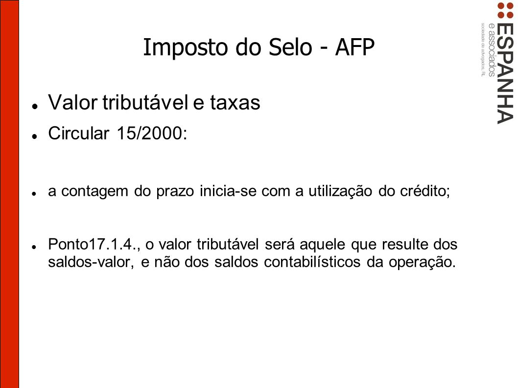 Imposto do Selo - AFP Valor tributável e taxas Circular 15/2000: