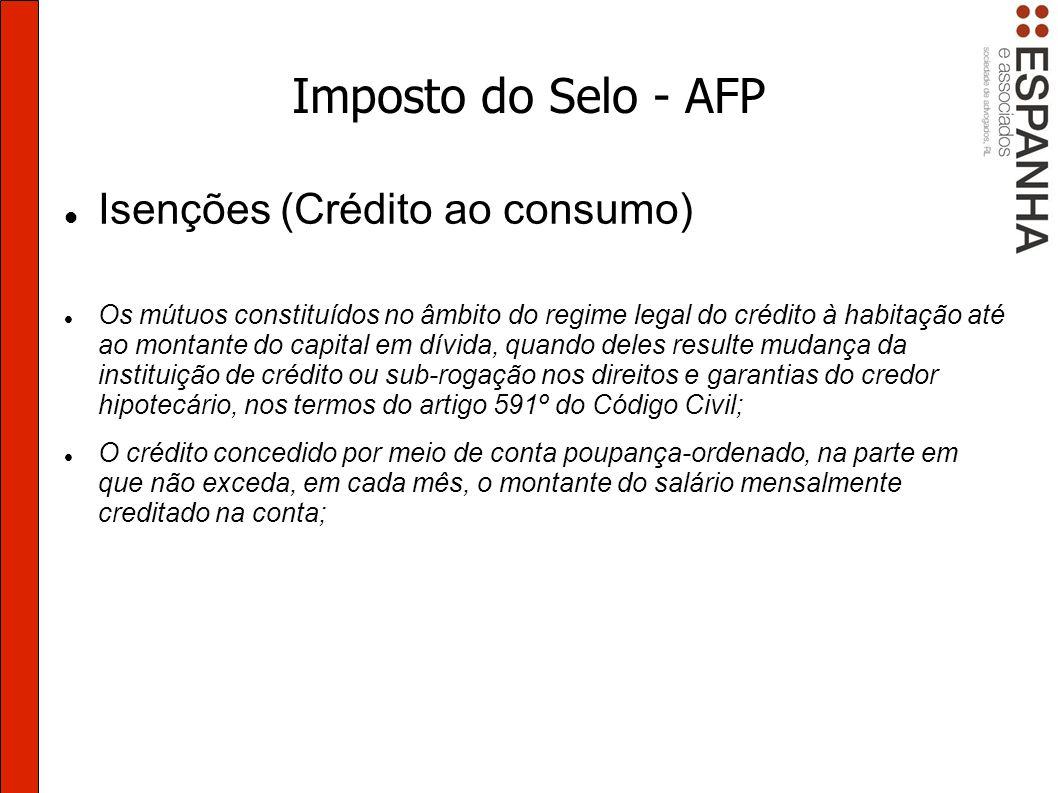 Imposto do Selo - AFP Isenções (Crédito ao consumo)