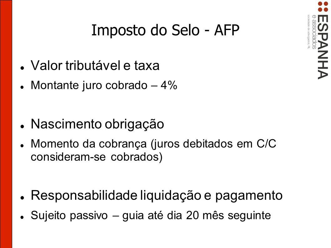 Imposto do Selo - AFP Valor tributável e taxa Nascimento obrigação