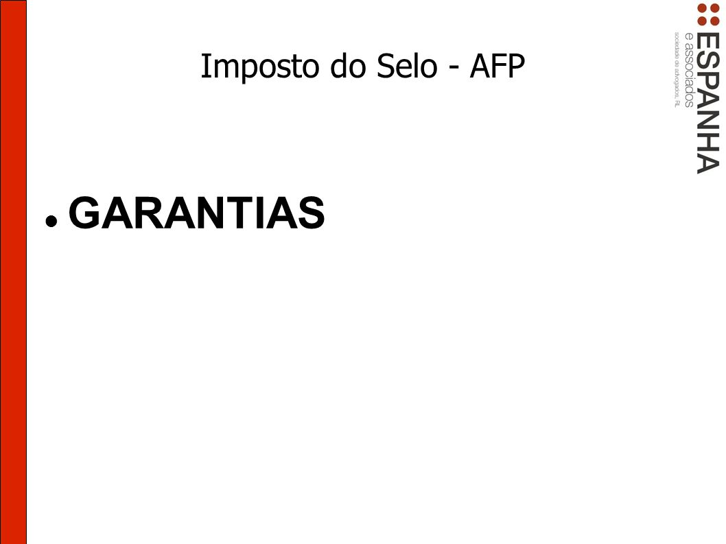 Imposto do Selo - AFP GARANTIAS